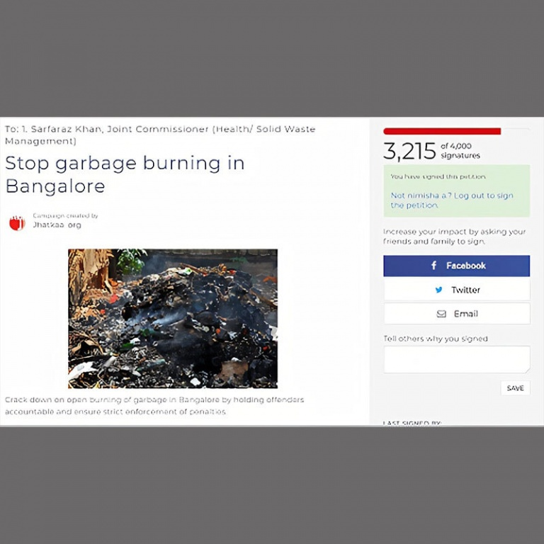 In May 2016, we started a petition against garbage burning in Bangalore.